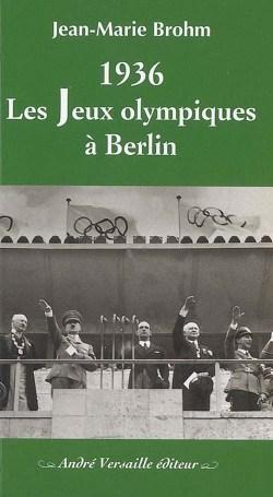 1936 Les Jeux Olympiques à Berlin