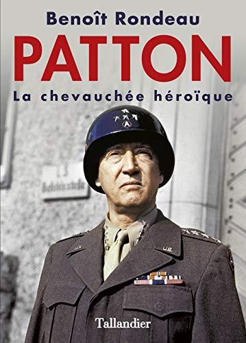 Patton: La chevauchée héroïque