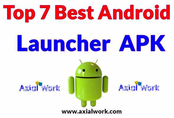 Top 7 android best launcher app