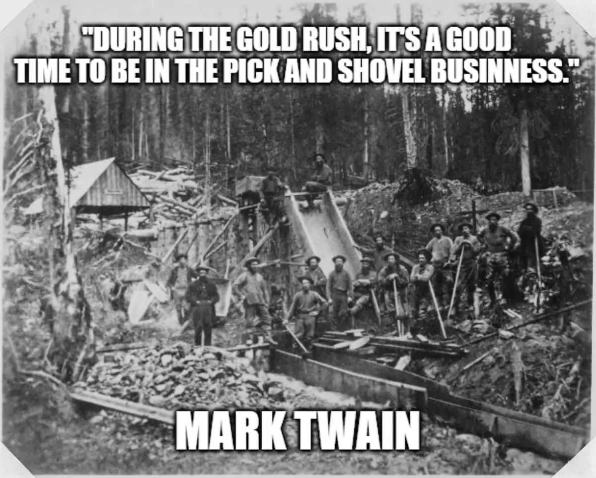 pick and shovel business - mark twain