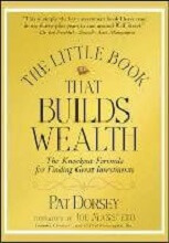 The Little Book That Builds Wealth by Pat Dorsey