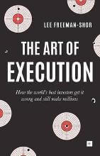 The Art of Execution by Lee Freeman-Shor