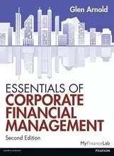 Essentials of Corporate Financial Management by Glen Arnold
