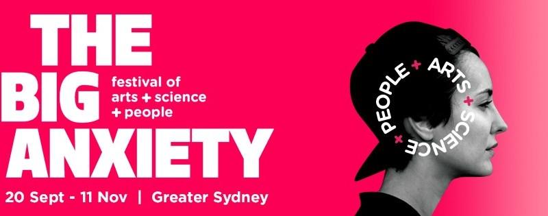 big anxiety festival sydney