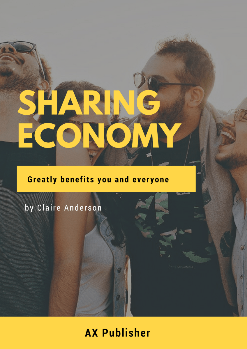 How The Sharing Economy Benefits You and Everyone