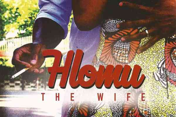 Hlomu the Wife by Dudu Busani Dube