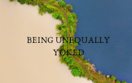 being unequally yoked is unacceptable as a believer