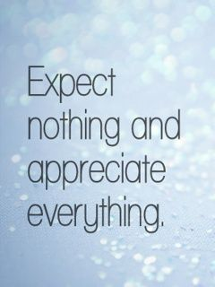 GIVE, EXPECTING NOTHING IN RETURN