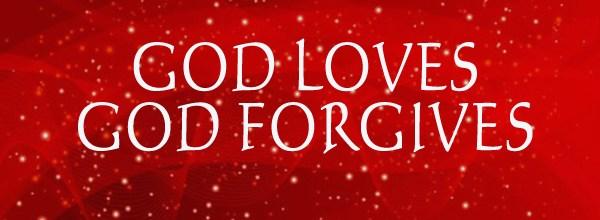 we serve a forgiving GOD