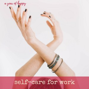 5 5-Minute Self-Care Ideas for a Happier Work Week