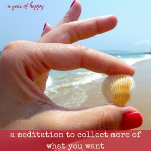 A Meditation to Collect More of What You Want