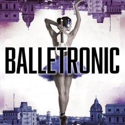 Balletronic