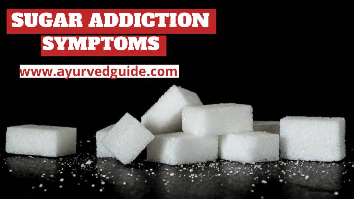 Sugar Addiction Symptoms