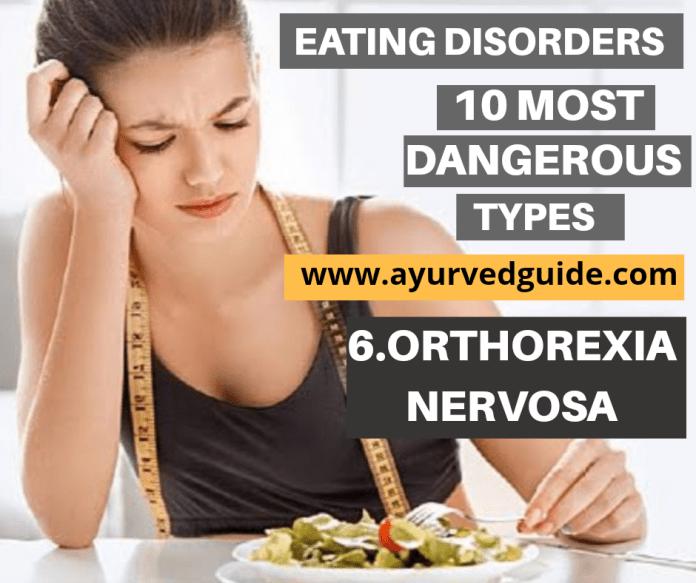 Eating Disorders-Orthorexia Nervosa