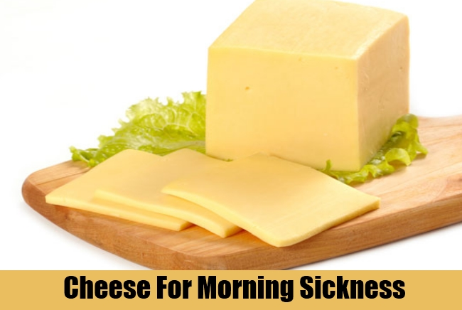 Cheese For Morning Sickness