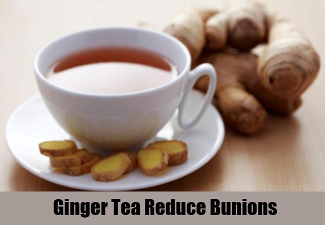 Ginger Tea Reduce Bunions