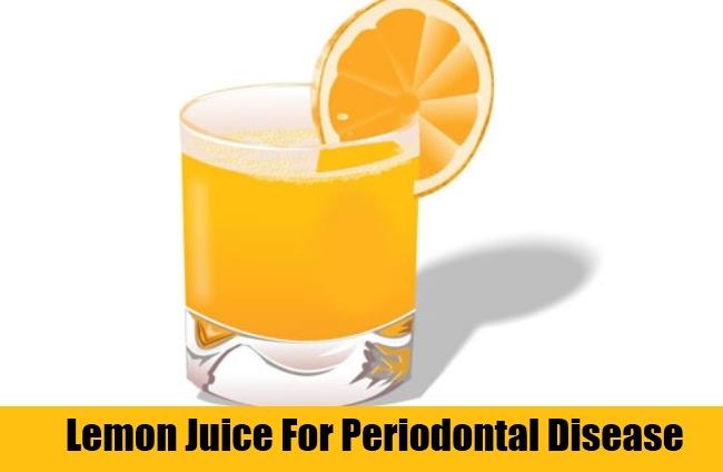 Lemon Juice For Periodontal Disease
