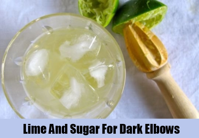 Lime And Sugar For Dark Elbows