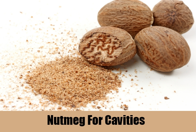 Nutmeg For Cavities