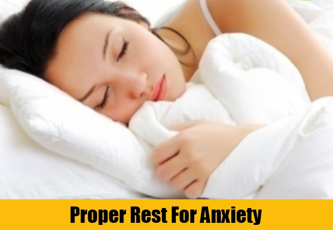 Proper Rest For Anxiety