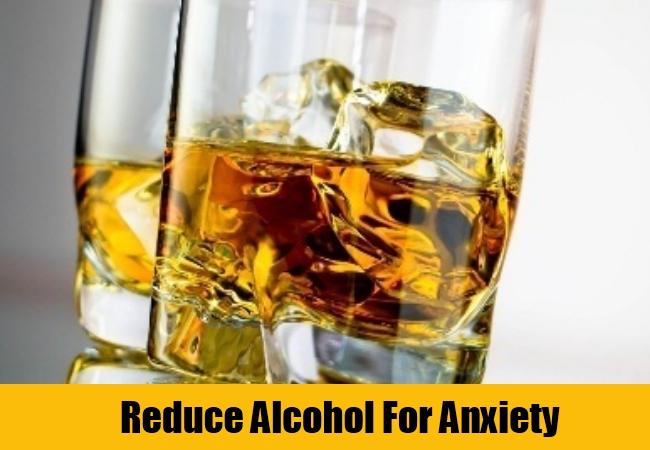 Reduce Alcohol For Anxiety