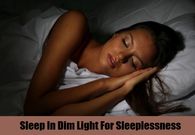 Sleep In Dim Light For Sleeplessness