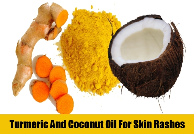 Turmeric And Coconut Oil For Skin Rashes