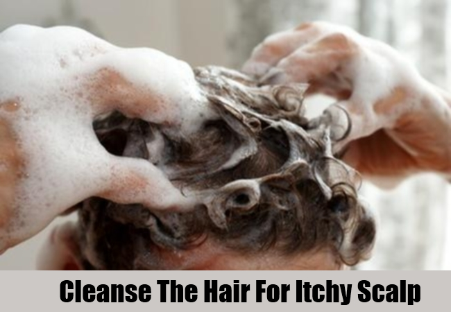 Cleanse The Hair For Itchy Scalp