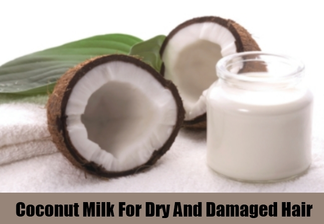 Coconut Milk For Dry And Damaged Hair