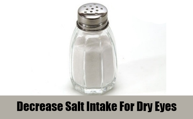 Decrease Salt Intake For Dry Eyes