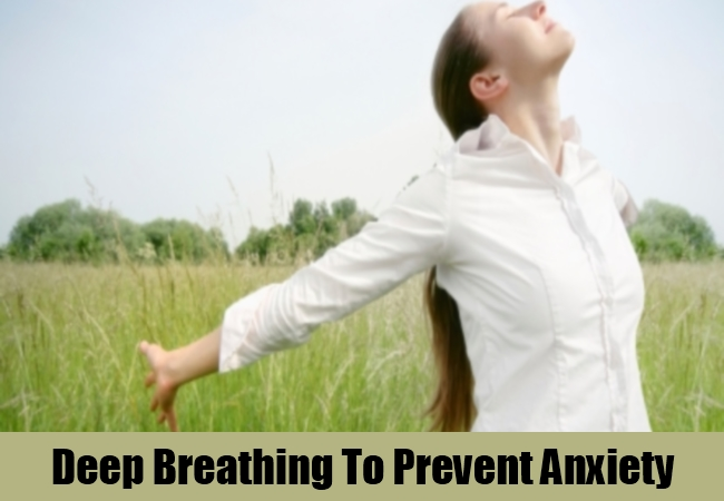 Deep Breathing To Prevent Anxiety