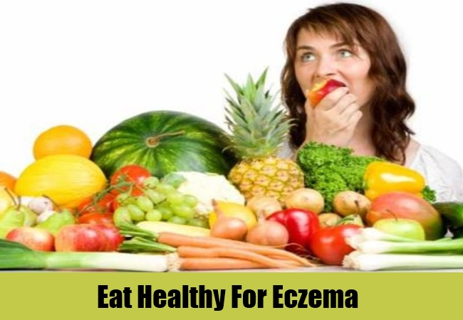 Eat Healthy For Eczema