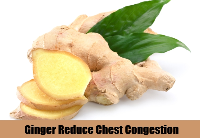 Ginger Reduce Chest Congestion