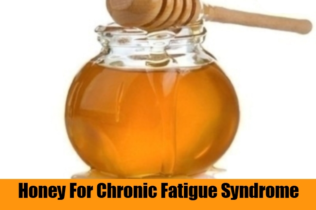 Honey For Chronic Fatigue Syndrome