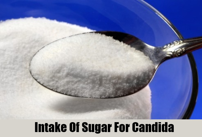 Intake Of Sugar For Candida