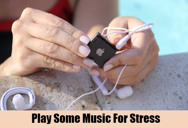Play Some Music For Stress