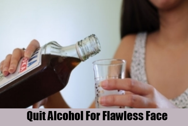 Quit Alcohol For Flawless Face