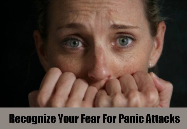 Recognize Your Fear For Panic Attacks