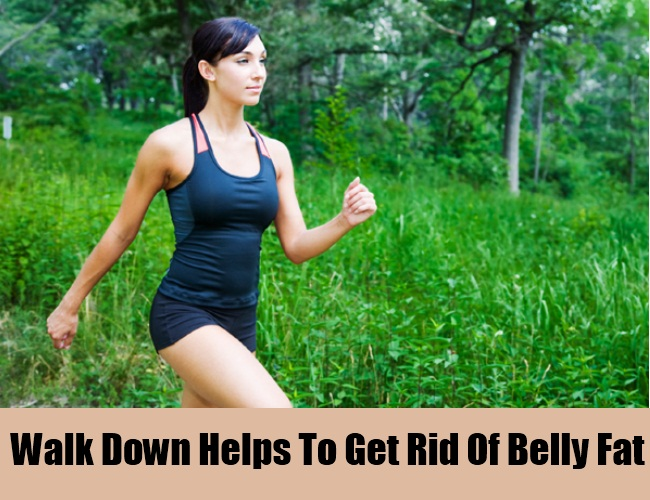 Walk Down Helps To Get Rid Of Belly Fat
