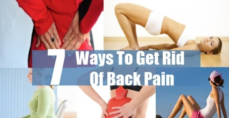 Ways To Get Rid Of Back Pain