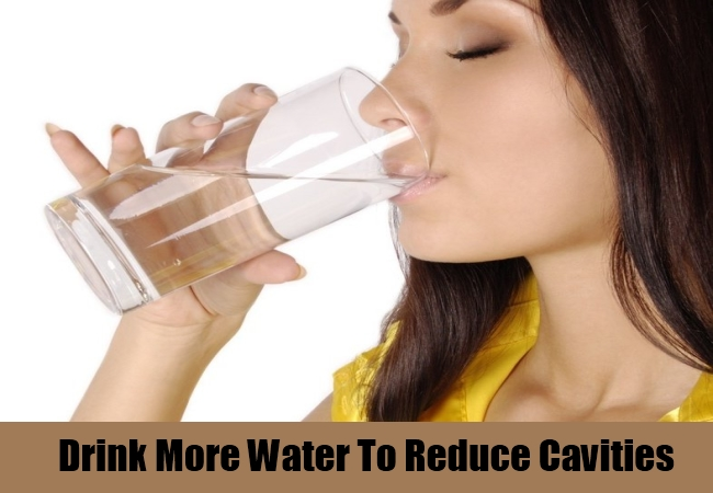 Drink More Water To Reduce Cavities