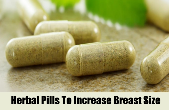 Herbal Pills To Increase Breast Size