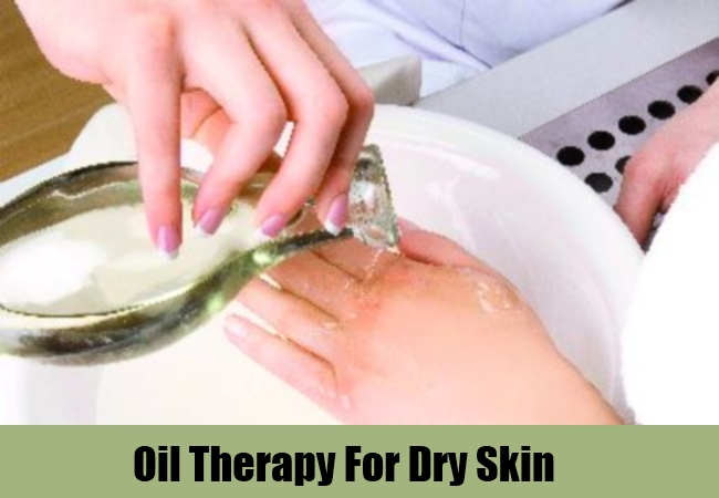 Oil Therapy For Dry Skin