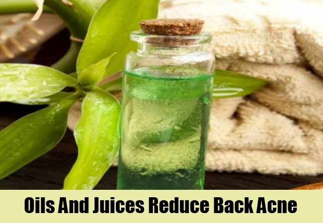 Oils And Juices Reduce Back Acne