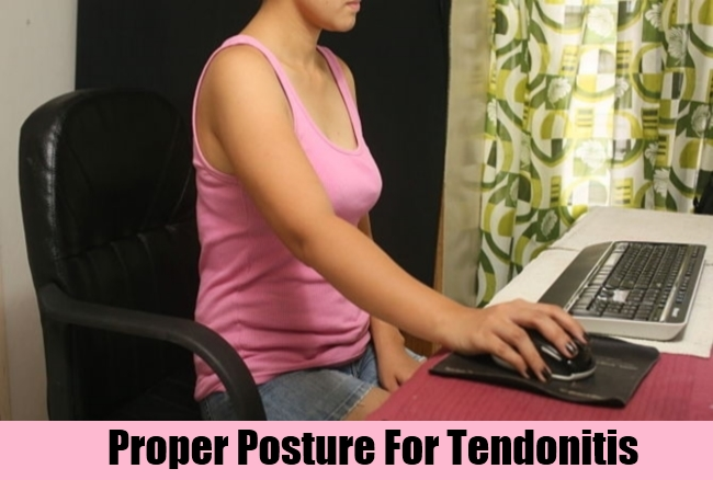 Proper Posture For Tendonitis