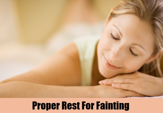 Proper Rest For Fainting