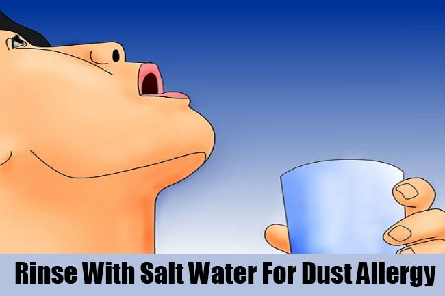 Rinse With Salt Water For Dust Allergy