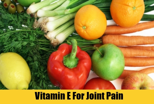 Vitamin E For Joint Pain