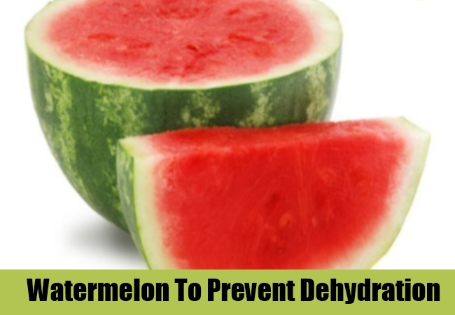 Watermelon To Prevent Dehydration