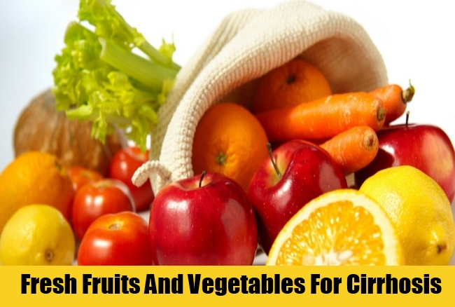 Fresh Fruits And Vegetables For Cirrhosis